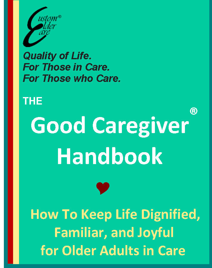 The Good Caregiver Handbook